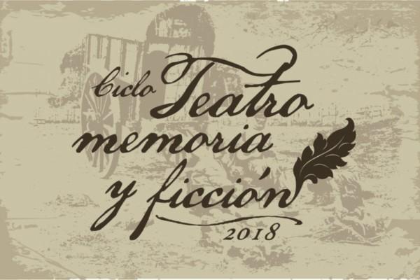 Ciclo Teatro Memoria y Ficción
