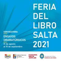 Convocatoria: «Ensayos dramatúrgicos – Feria del Libro, Salta 2021»