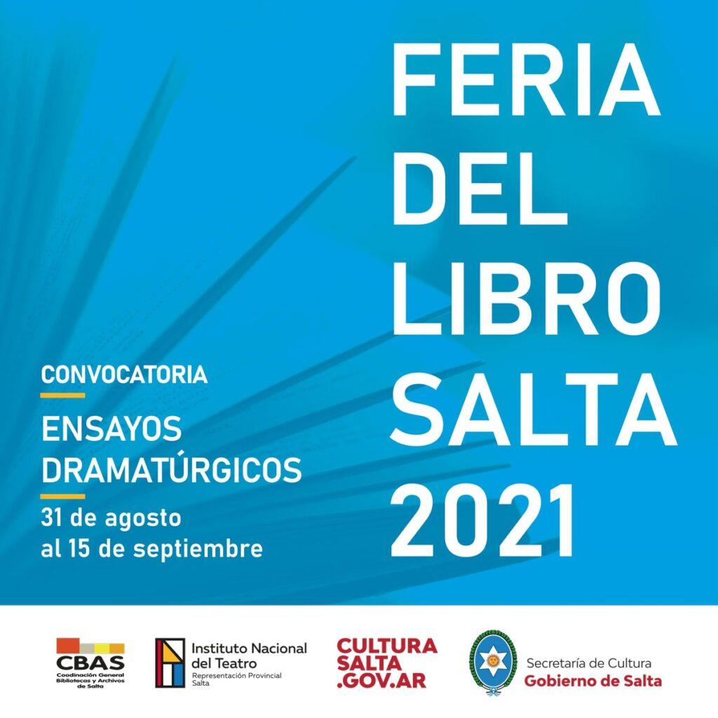 Lee más sobre el artículo Convocatoria: «Ensayos dramatúrgicos – Feria del Libro, Salta 2021»